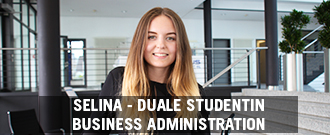 Duale Studentin Business Administration